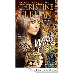 Wild Cat (Leopard series) - Kindle edition by Christine Feehan. Paranormal Romance Kindle eBooks @ Amazon.com.