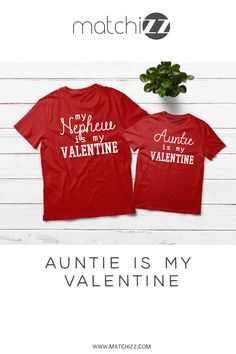 Aunt and Nephew Niece Matching Outfits Auntie is My Valentine Aunt And Niece Shirts, Nephew And Aunt, Matching Couple Shirts, Matching Family Outfits, Boy Best Friend Gifts, Aunt Baby Clothes, Aunt Quotes, Just Because Gifts, Be My Valentine