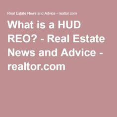 What is a HUD REO? - Real Estate News and Advice - realtor.com