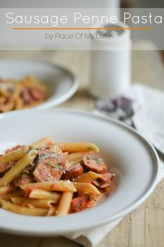 Sausage Penne Pasta {PLACE OF MY TASTE} - Nap-time Creations