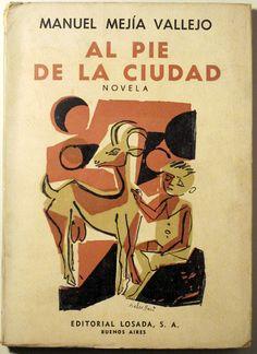 AL PIE DE LA CIUDAD - Losada 1958 - 1ª edición - Llibres del Mirall