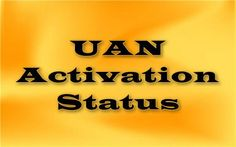 Know your UAN status. Learn how to check UAN activation status or UAN number from your employer and know about your PF balance online easily