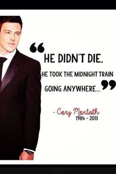 I was thinking of doing the #Corymonteithproject everyone that loves him should put a photo of him to remember him and give our condolences -Danielle :'( xxxx