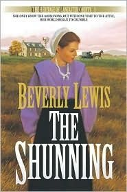 The Shunning (The Heritage of Lancaster County #1) by Beverly Lewis... library has it might as well check it out!