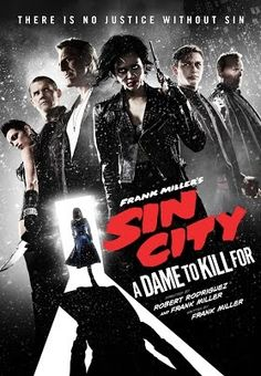 Sin City: A Dame to Kill For Directors: Frank Miller & Robert Rodriguez Stars: Jessica Alba, Mickey Rourke, Rosario Dawson, Eva Green Sin City 2, Movies To Watch Free, New Movies, Good Movies, Movies Online, Movies 2014, Movies Free, Film Online, Netflix Online