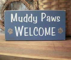 Muddy Paws Welcome Wood Dog Sign | CountryWorkshop - Folk Art