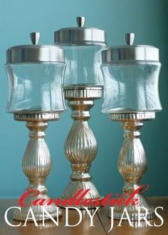 Candlestick Candy Jars - the creator ended using them for Qtips etc in the washroom