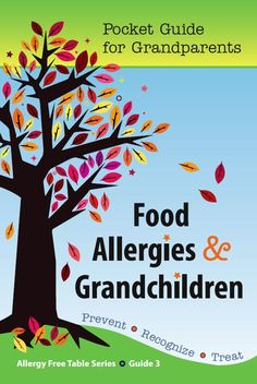 For grandparents who take care of or spend time with their food allergic grandchildren