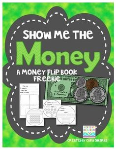 "FREE MATH LESSON - ""Money Flip Book FREEBIE {Show Me the Money} K/1"" - Go to The Best of Teacher Entrepreneurs for this and hundreds of free lessons.  Kindergarten - 2nd Grade   #FreeLesson  #Math   http://www.thebestofteacherentrepreneurs.net/2014/10/free-math-lesson-money-flip-book.html"