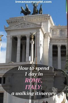 How to spend 1 day in Rome, Italy   1 day walking itinerary of Rome, Italy   Things to do in Rome in 1 day   Places to visit in Rome in 1 day