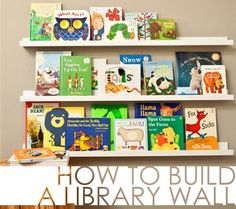 How to Build a Library Wall - perfect for the nursery or kids room!