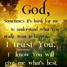 I trust You LORD!
