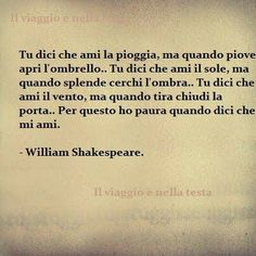 Shakespeare Quotes, William Shakespeare, Common Quotes, Freedom Life, Italian Quotes, Proverbs Quotes, English Writing, Mood Quotes, True Words