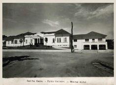 Santa Casa de Monte Alto / SP.  Anos 50 / 60