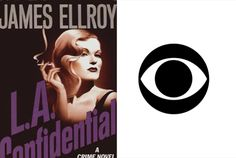 CBS Developing 'L.A. Confidential' Drama Series Based On James Ellroy Novel With Arnon Milchan Producing