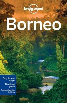 Download Lonely Planet Borneo (Travel Guide) by Lonely Planet (2013-06-01) ebook free by Lonely Planet; Daniel Robinson; Adam Karlin; Paul Stiles; in pdf/epub/mobi