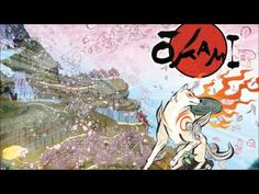 Okami - Reset ~ Thank You  I love this soundtrack- and the scene in game that accompanies it. I know its not officially Okami's themesong... but it should be!