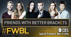 """Farewell Tonight """"How I Met Your Mother"""" Debut of """"Friends with Better Lives"""" #HIMYM #FWBL #CBS 