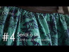 #4 Seriál o šití: Sukně s vysokým pasem - YouTube
