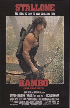 """The legend of Rambo continues in """"Rambo, First Blood Part II"""". Don't miss the tie-in novel by the father of Rambo, David Morrell."""