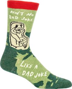 """Do socks come in evens or odds? Evens of course, but they sure do smell odd! *insert groan* For all you fathers out there who have perfected the art of dad jokes, we present these crew socks that read, """"Ain't no bad joke like a dad joke."""""""