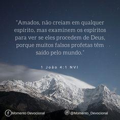 Versículo do dia: 1Jo 4:1 (NVI).   Facebook: Momento Devocional  Instagram: @momento_devocional  _________________________  #bible #bibleverse #bibleverses #bibleverseoftheday #biblia #bibliasagrada #nvi #versiculododia #momento_devocional #jesus #jesuslovesyou #jesusloves #jesusluzdomundo #e337