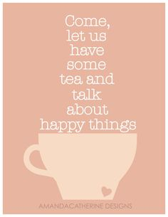 Tea+Happy Things