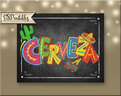 Printable Cerveza Fiesta Party chalkboard sign mexican fiesta