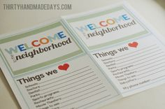 How to welcome new neighbors. Foster your community, this will keep it safe and the home values up.