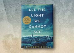 "7 Books to Read If You Loved ""All the Light We Cannot See"""