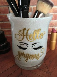 Makeup Brush Holder, Glitter Makeup Brush Holder, Bathroom Vanity Accessories, For Her Gift, Sweet Sixteen Gift, Hello Gorgeous