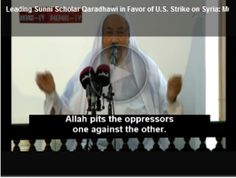 Muslim Brotherhood Leader Sheikh Qaradawi supports Obama's strike in Syria God pits the oppressors one against the other 300x227 Image / ISIS leader was a muslim brotherhood member - Eman Nabih http://www.emannabih.com/isis-leader-muslim-brotherhood-member/ via @emannabih