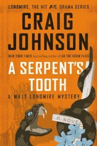 8f1f0cc14da A Serpent s Tooth  A Longmire Mystery  Craig Johnson  9780143125464   Amazon.com  Books