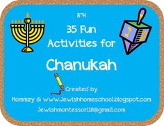 35 Fun Activities for Chanukah from Our Jewish Homeschool Blog