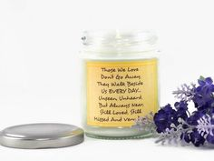 Those We Love... Scented Soy Candle | Aromatherapy Candle | In Loving Memory | Remembrance Gift | Memorial | Condolence | With Sympathy