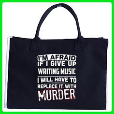 Afraid To Give Up Writing Music Sarcastic Writing Music - Tote Bag - Totes (*Amazon Partner-Link)