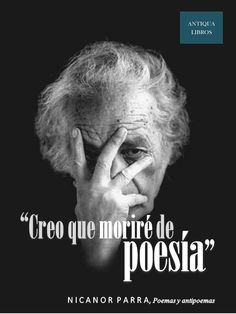 41 Nicanor Parra Ideas Latin American Literature Quotes Some Good Quotes