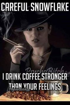 Coffee Jokes, Coffee Quotes Funny, Sarcastic Quotes, Funny Quotes, Coffee Sayings, Funny Coffee, Qoutes, Life Quotes, Images Gif