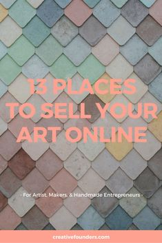 Increase your reach and sell your art online with these 13 marketplaces. Gifts Less Ordinary // Etsy // Amazon Handmade // Not On The High Street // Hard To Find // Ebay // Society 6 // Saatchi Art // Art Finder // Deviant Art // Art Stack // Houzz // Minted