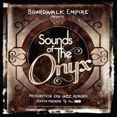 Sounds Of The Onyx Mixtape feat. Pete Rock, DJ Jazzy Jeff - Boardwalk Empire ( Stream und Download ) - Atomlabor Wuppertal Blog