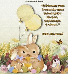 A Páscoa vem trazendo uma mensagem de paz, esperança e amor. Feliz Páscoa!