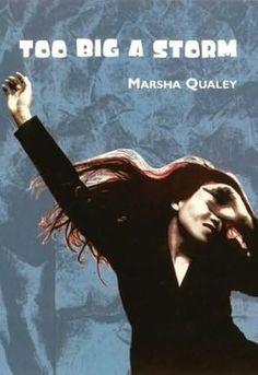 """Too Big A Storm"" by Marsha Qualey"