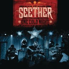 Seether one cold night- best acoustic album ever...