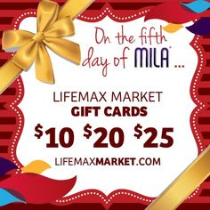 On the fifth day of Mila, it's time for a Lifemax Market shopping spree! With apparel, tools and custom items galore, everyone gets what they want with a gift card. Available in $10, $20 and $25 amounts.