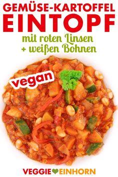 Schneller veganer Gemüse-Kartoffel-Eintopf mit roten Linsen und weißen Bohnen | Einfaches veganes Eintopf Rezept | Gemüseeintopf mit Zucchini und Paprika | Gesundes Mittagessen oder Abendessen kochen | Vegane Rezepte auf deutsch mit Video und Schritt für Schritt Fotos #VeggieEinhorn