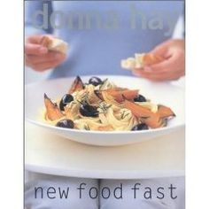 New Food Fast, by Donna Hay