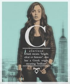 The Mortal Instruments: City of Bones: name meanings:CLARISSA!