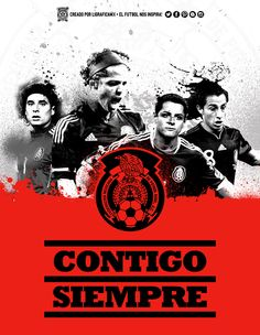 #ContigoSiempre @Selección Mexicana • • • LigraficaMX 110514CTG