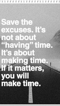 You have to MAKE time to MAKE time.⌚️⏰⌛️ Schedule your priorities and make sure you live a BALANCED life.