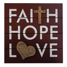 """Faith Hope Love"" Wall Plaque from Kohls for $27.99"